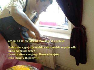 Provera sitema grejanja Beograd majstor cena akcija 24h pozovite!